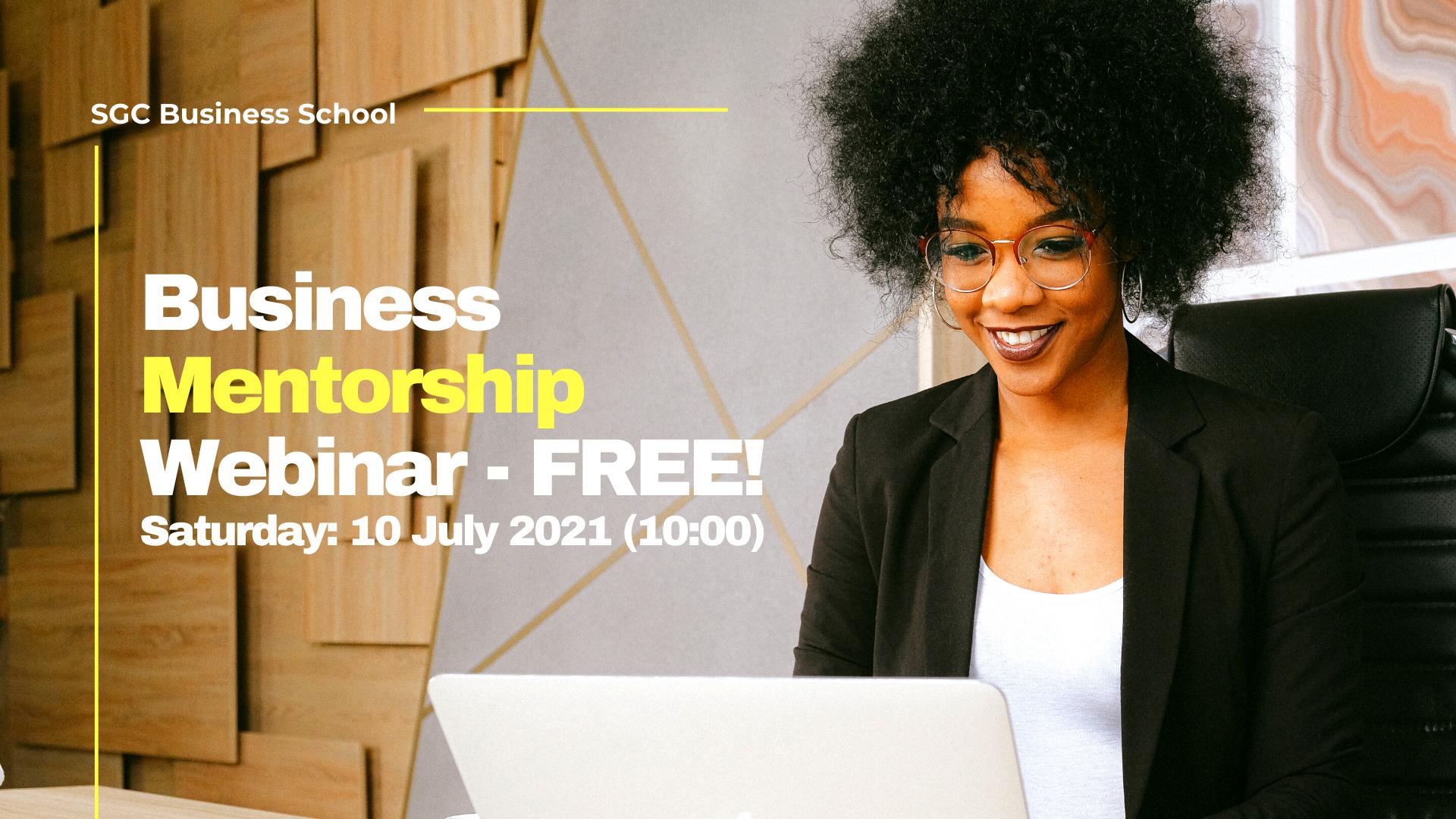 FREE Business Mentorship Webinar